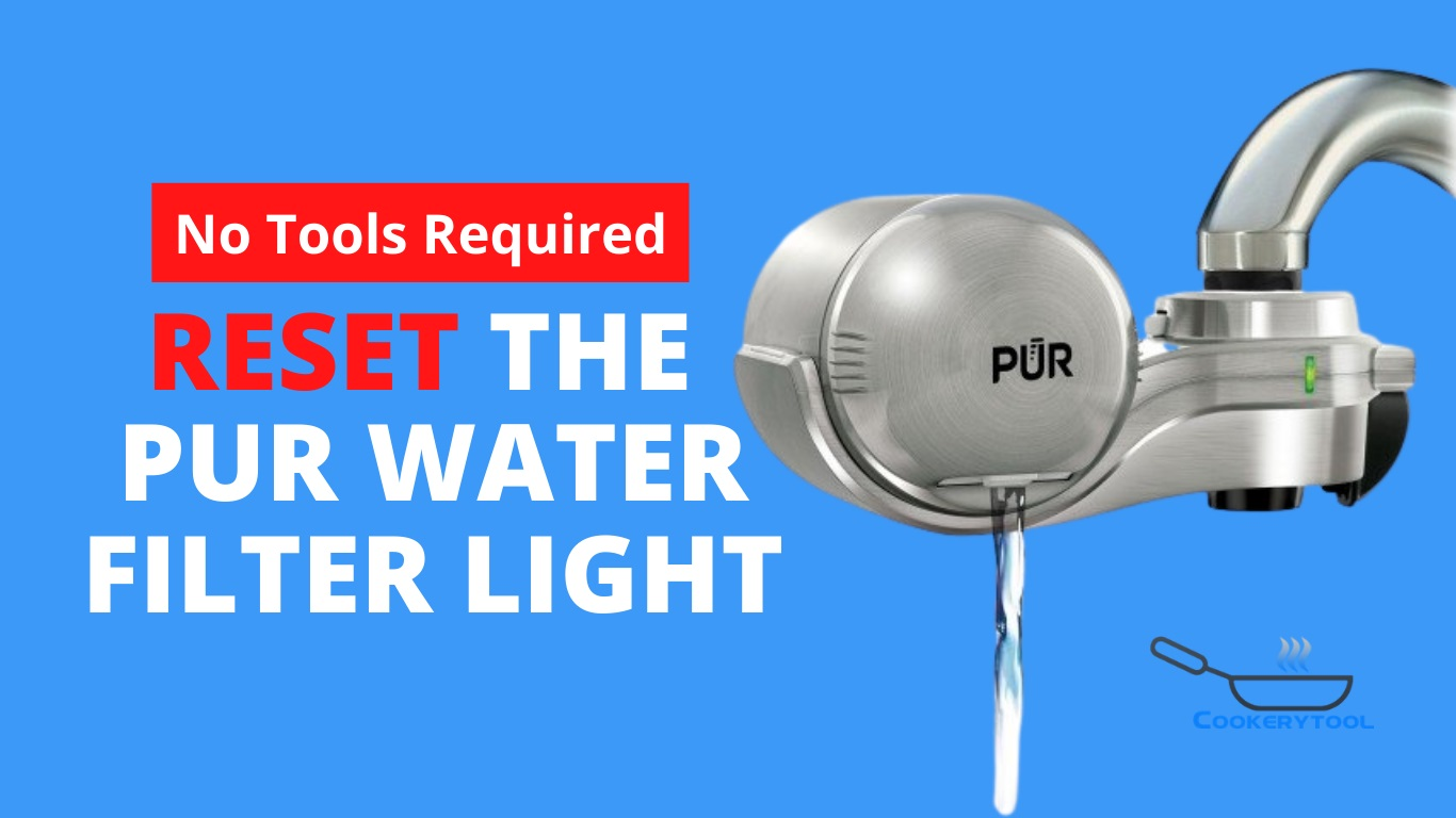 How To Reset The Pur Water Filter Light