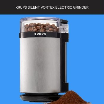 KRUPS Silent Vortex Electric Grinder